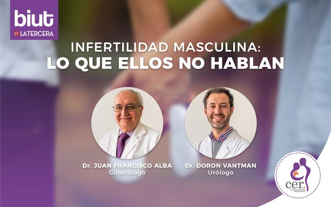 LO QUE ELLOS NO HABLAN: INFERTILIDAD MASCULINA REPRESENTA HASTA EL  50% DE LOS CASOS